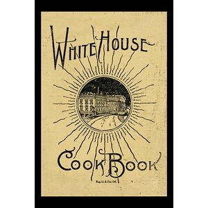 'White House Cook Book' Vintage Advertisement by Buyenlarge