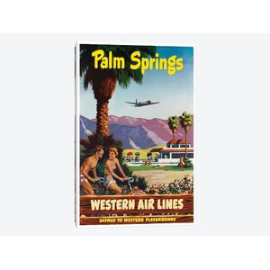 'Palm Springs - Western Airlines, Skyway To Western Playgrounds' Vintage Advertisement on Canvas by East Urban Home