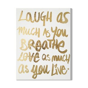 Laugh/Love Gold Foil Textual Art on Canvas by House of Hampton