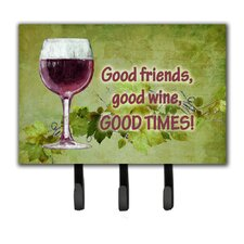 Good Friends, Good Wine, Good Times Leash Holder and Key Hook by Caroline's Treasures