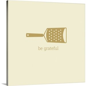 Kitchen Art Be Grateful Retro by Kate Lillyson Graphic Art on Wrapped Canvas by Great Big Canvas