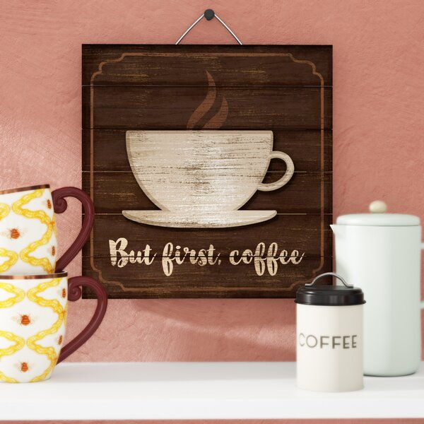 3D Accent Piece But First Coffee Slatted Pallet Wood Sign Wall Décor by Red Barrel Studio