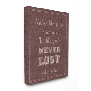 'Play Like You Never Lost Michael Jordan Quote' Wall Art by Harriet Bee