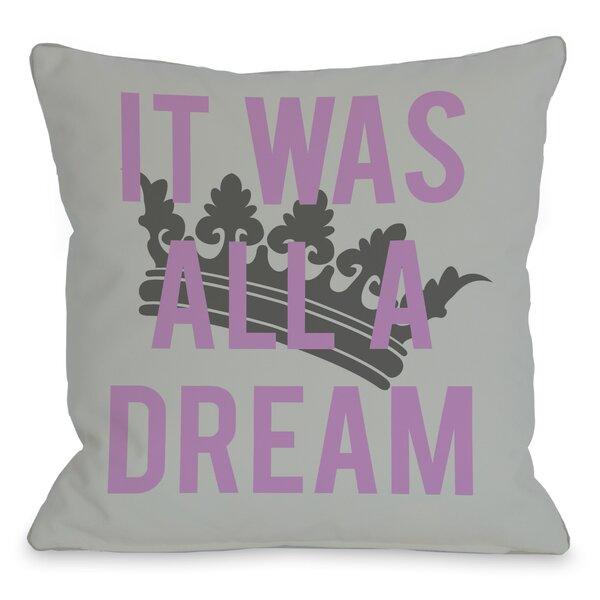 All A Dream Version 2 Throw Pillow by One Bella Casa