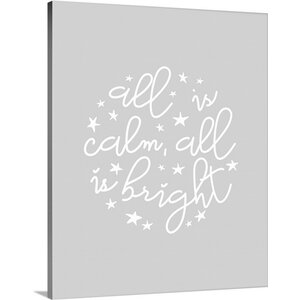 'All is Calm, All is Bright Light Gray' by Inner Circle Textual Art on Wrapped Canvas by Great Big Canvas