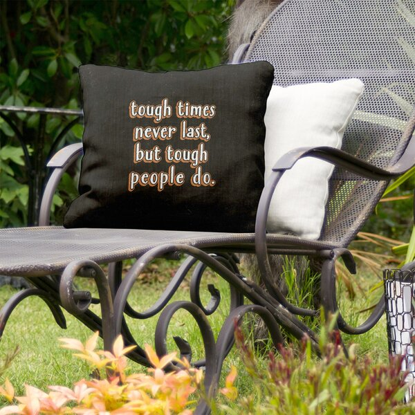 Tough Times Indoor/Outdoor Throw Pillow