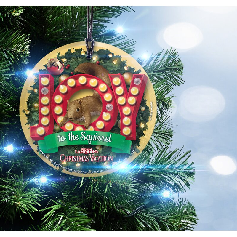 national lampoons christmas vacation joy to the squirrel hanging shaped ornament - National Lampoons Christmas Decorations