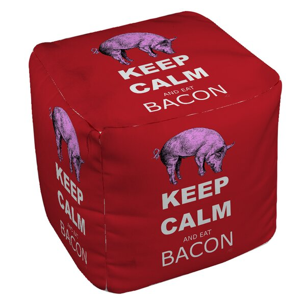 Keep Calm and Eat Bacon Pouf by Manual Woodworkers & Weavers