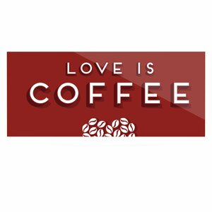 ' Coffee Love' by Busy Bree Textual Art on Metal by East Urban Home