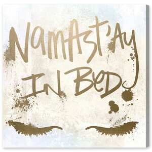 'Namastay in Bed' Textual Art on Wrapped Canvas by Oliver Gal