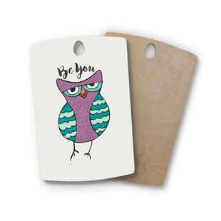 Pom Graphic Birchwood Be You Owl Illustration Cutting Board By East Urban Home
