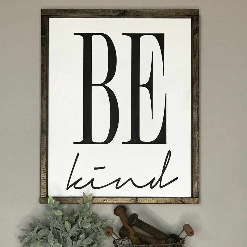 Queen B Home \'Be Kind\' Framed Textual Art on Wood & Reviews | Wayfair
