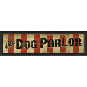 The Dog Parlor Framed Textual Art by The Artwork Factory