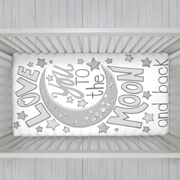 Engineered Love You To The Moon and Back Fitted Crib Sheet by NoJo