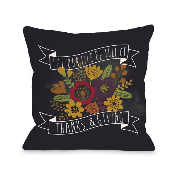 Life Of Thanks And Giving Chalkboard Throw Pillow by One Bella Casa