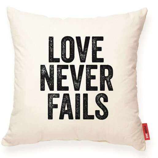 Expressive Love Never Fails Decorative Cotton Throw Pillow by Posh365