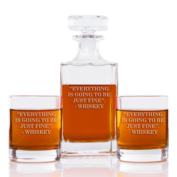 Sneller Everything Is Going to Be Just Fine Whiskey Square 3 Piece Beverage Serving Set by Latitude Run