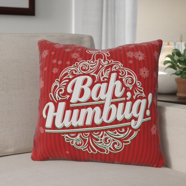 Bah Humbug Throw Pillow by The Holiday Aisle