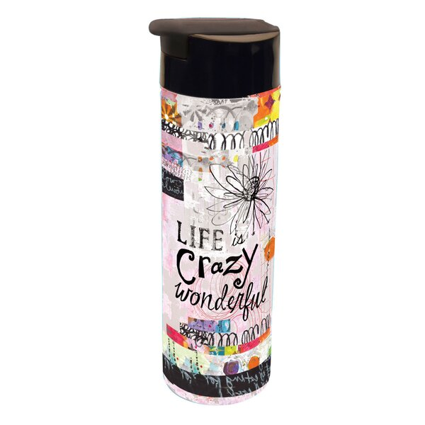 Courtyard Crazy Wonderful Infuser Acrylic 20 oz. Infuser Insulated Tumbler by Latitude Run
