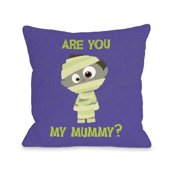 Are You My Mummy Throw Pillow by One Bella Casa