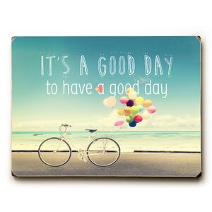 'Good Day' Graphic Art Print on Wood by Ebern Designs