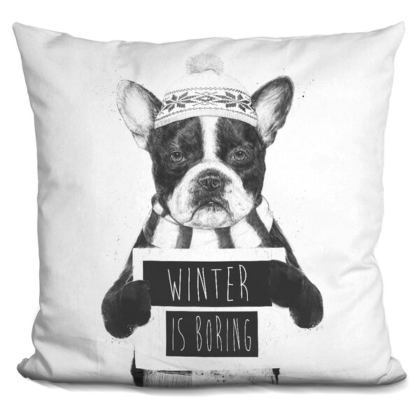 Winter is Boring Throw Pillow by East Urban Home