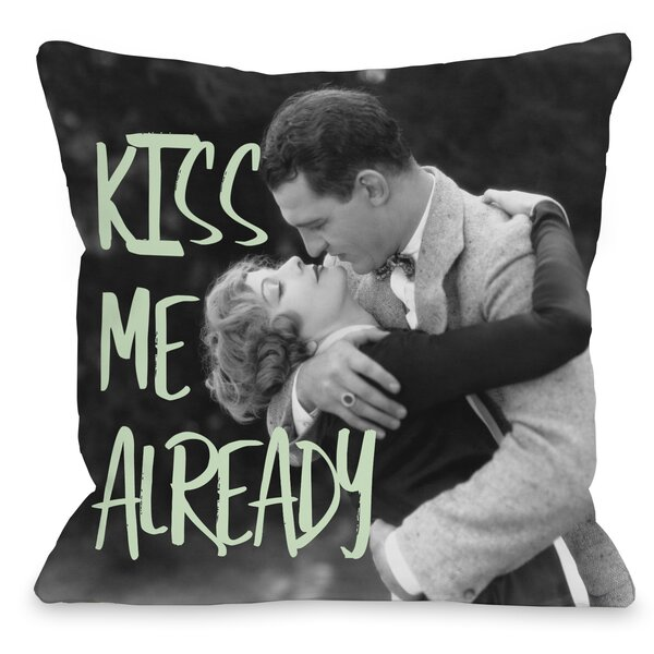Just Kiss Me Already Couple Throw Pillow by One Bella Casa