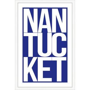 Nantucket Framed Textual Art by Melissa Van Hise