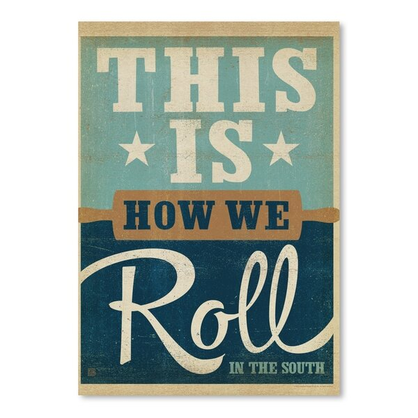 How We Roll Vintage Advertisement by East Urban Home