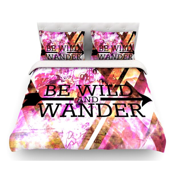 Be Wild and Wander by Ebi Emporium Featherweight Duvet Cover by East Urban Home