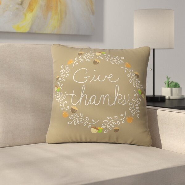 Giving Thanks Throw Pillow by East Urban Home