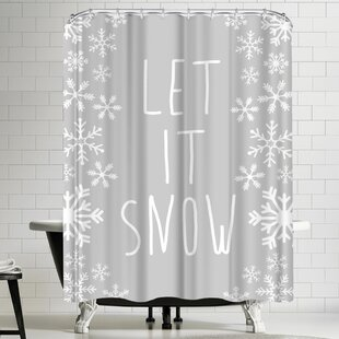 Shop For Jetty Printables Fray Let it Snow Winter Shower Curtain ByEast Urban Home