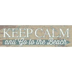 'Keep Calm and Go to the Beach' by Tonya Gunn Textual Art on Plaque by Artistic Reflections