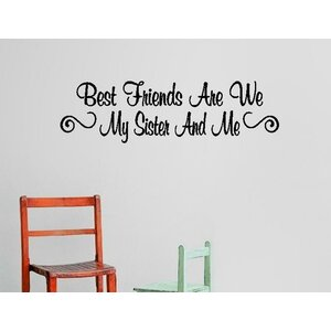 Best Friends Are We Wall Decal