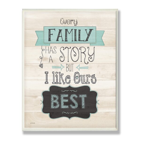 Every Family has a Story Typography Wall Plaque by Stupell Industries
