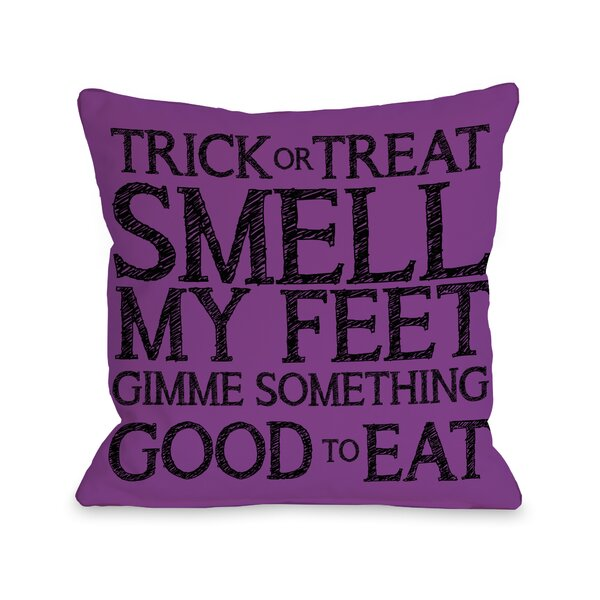Trick Or Treat Smell My Feet Lumbar Pillow by One Bella Casa