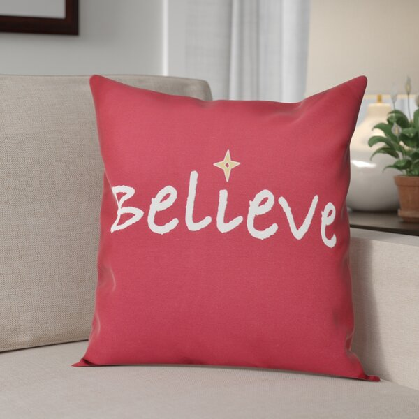 Believe Print Throw Pillow by The Holiday Aisle