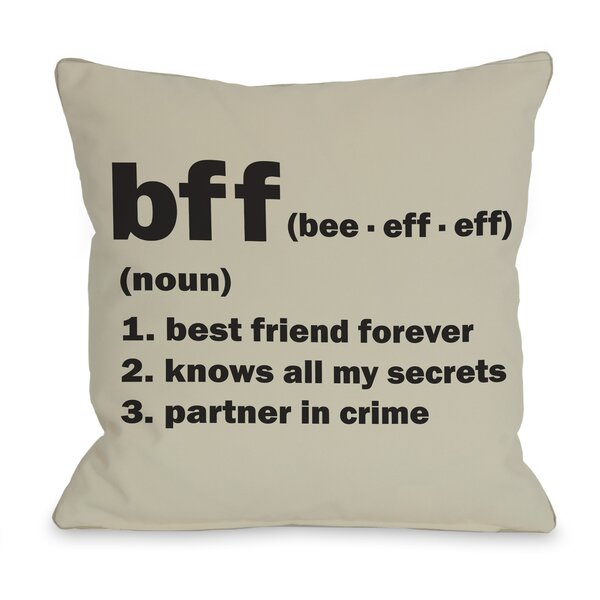 BFF Definition Throw Pillow by One Bella Casa