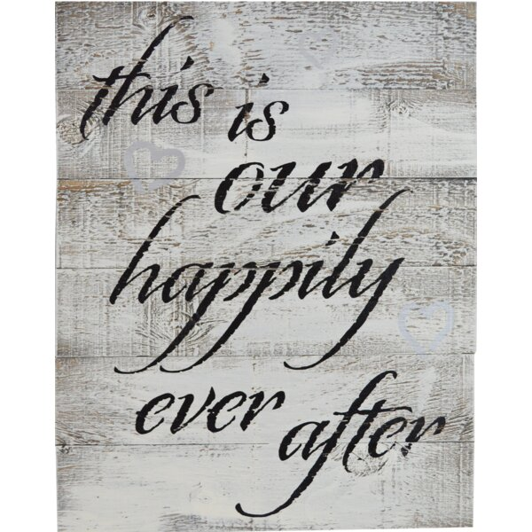 This is Our Happily Ever After Textual Art on Wood by Fireside Home