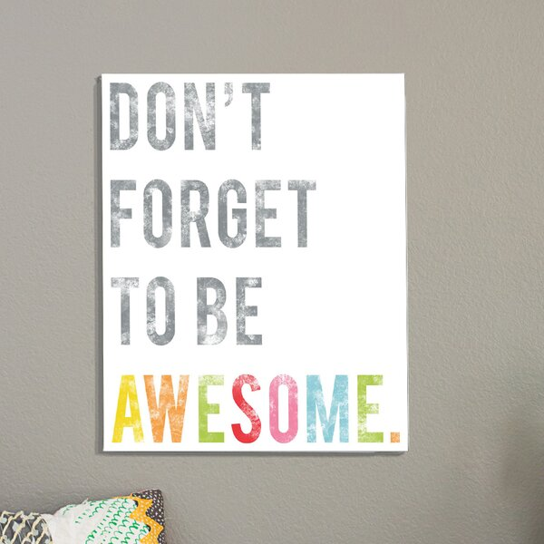 Driftwood Be Awesome Poster by Zoomie Kids