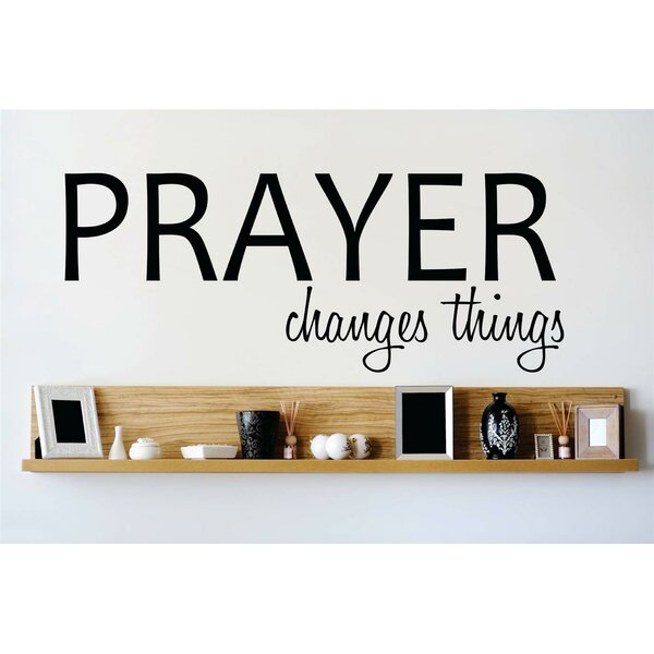Prayer Changes Things Wall Decal by Design With Vinyl
