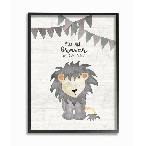 Fells You are Braver Lion Framed Art by Harriet Bee
