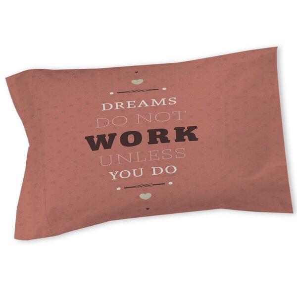 Dreams Take Work Sham by Manual Woodworkers & Weavers