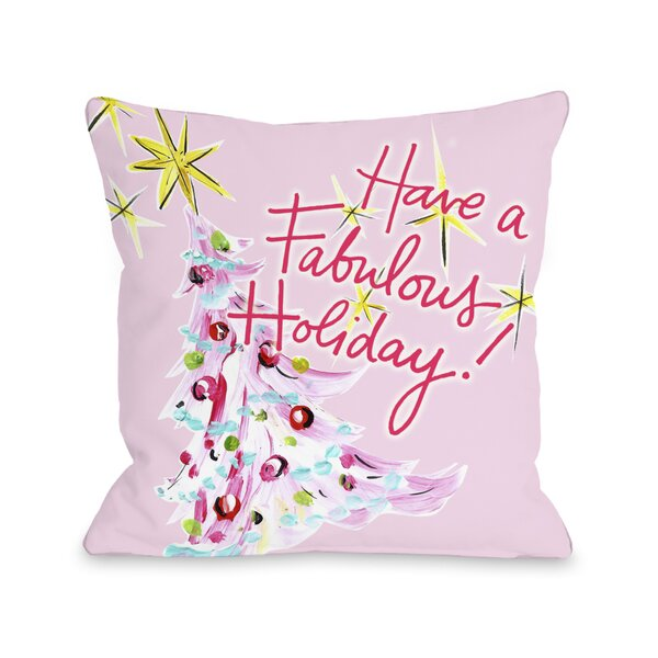 Fabulous Holiday Throw Pillow by One Bella Casa