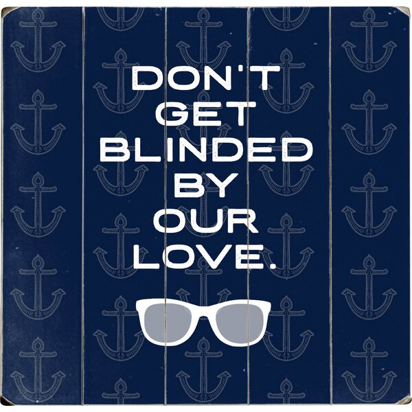 Blinded by Our Love Textual Art Multi-Piece Image on Wood by Artehouse LLC