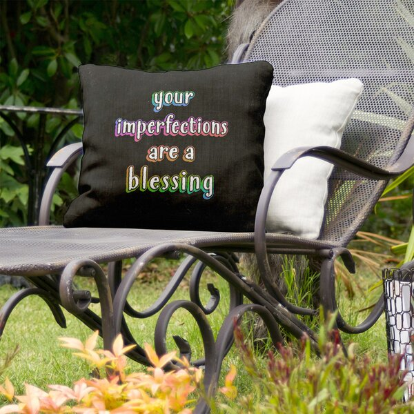 Imperfections Inspirational Indoor/Outdoor Throw Pillow By East Urban Home