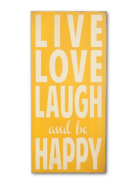 Live Love Laugh and Be Happy Textual Art Plaque by Barn Owl Primitives