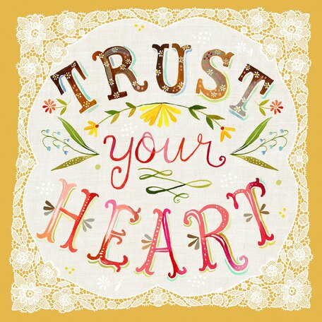 Trust Your Heart by Katie Daisy Canvas Art by Oopsy Daisy