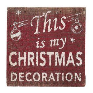 This Is My Christmas Decoration Textual Art Plaque by Attraction Design Home