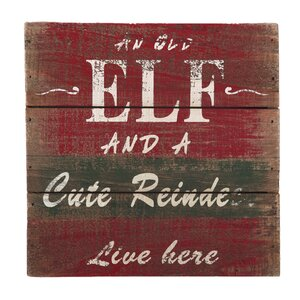 An Old Elf and a Cute Reindeer Live Here Christmas Textual Art Plaque by Attraction Design Home